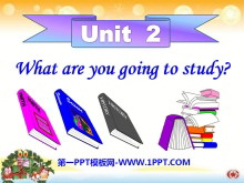 《What are you going to study?》PPT�n件2