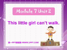 《This little girl can't walk》PPT课件