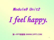 《I feel happy》PPT课件