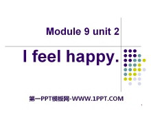 《I feel happy》PPT课件2