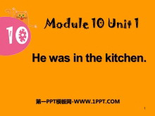 《He was in the kitchen》PPT课件