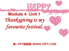《Thanksgiving is my favourite festival》PPT�n件
