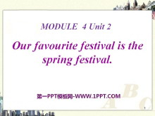 《Our favourite festival is the Spring Festival》PPT�n件