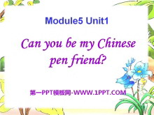 《Can you be my Chinese pen friend》PPT�n件