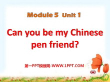 《Can you be my Chinese pen friend》PPT�n件2