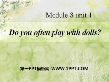 《Do you often play with dolls?》PPT�n件