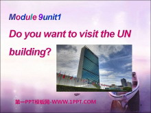 《Do you want to visit the UN building?》PPT�n件3