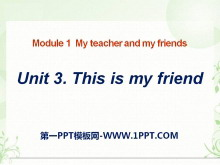 《This is my friend》PPT课件2