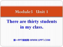 《There are thirty students in my class》PPT课件2