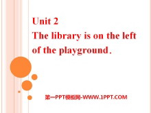 《The library is on the left of the playground》PPT课件3