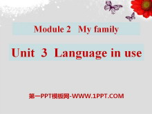 《Language in use》My family PPT�n件2