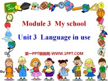 《Language in use》My school PPT�n件