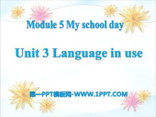 《Language in use》My school day PPT�n件