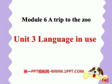 《Language in use》A trip to the zoo PPT�n件2