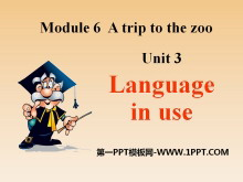 《Language in use》A trip to the zoo PPT�n件3