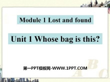 《Whose bag is this?》Lost and found PPT课件4