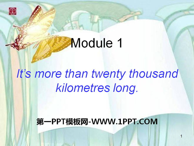《It\s more than twenty thousand kilometers long》PPT课件