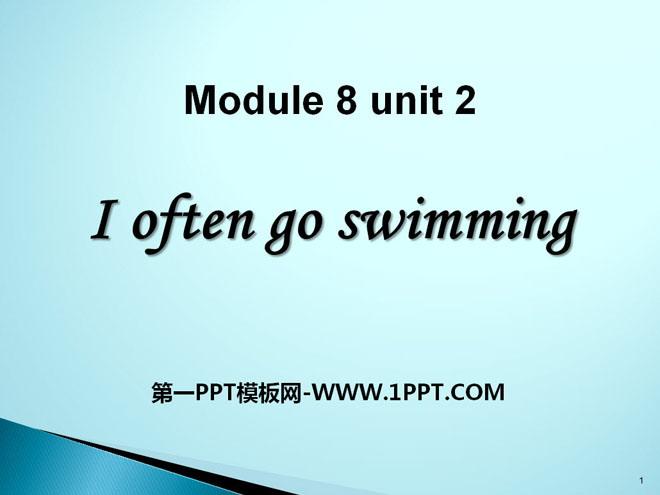 《I often go swimming》PPT课件2