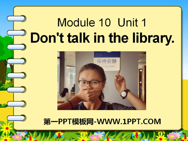 《Don\t talk in the library》PPT课件2