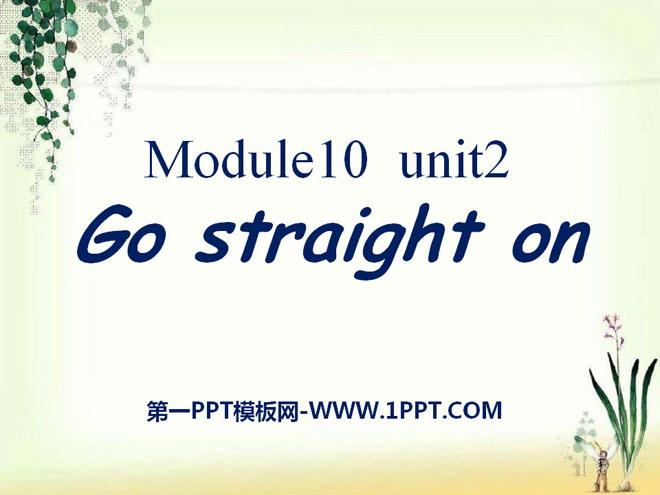 《Go straight on》PPT课件8