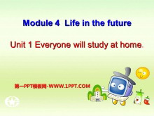 《Everyone will study at home》Life in the future PPT课件4