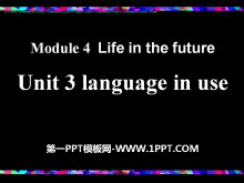 《Language in use》Life in the future PPT课件3