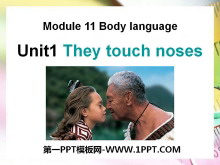 《They touch noses》Body language PPT�n件