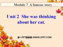 《She was thinking about her cat》A famous story PPT课件2