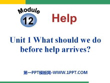 《What should we do before help arrives?》Help PPT�n件