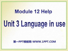 《Language in use》Help PPT课件2