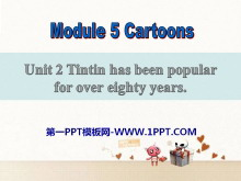 《Tintin has been popular for over eighty years》Cartoon stories PPT�n件