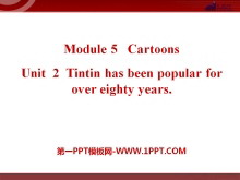 《Tintin has been popular for over eighty years》Cartoon stories PPT�n件2