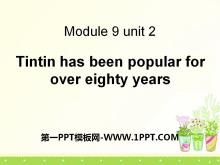 《Tintin has been popular for over eighty years》Cartoon stories PPT�n件3