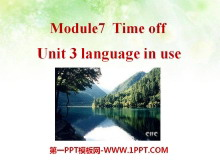《Language in use》Time off PPT课件2
