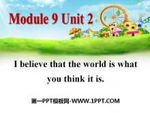 《I believe that the world is what you think it is》Friendship PPT�n件