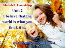 《I believe that the world is what you think it is》Friendship PPT课件3
