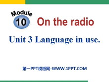 《Language in use》On the radio PPT�n件