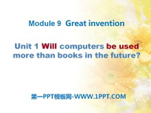 《Will computers be used more than books in the future?》Great inventions PPT课件2