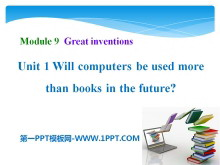 《Will computers be used more than books in the future?》Great inventions PPT课件3