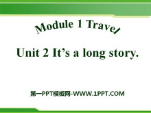 《It's a long story》Travel PPT课件2