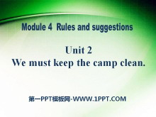 《We must keep the camp clean》Rules and suggestions PPT课件2