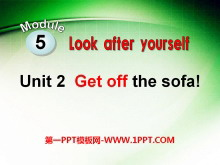 《Get off the sofa!》Look after yourself PPT课件2
