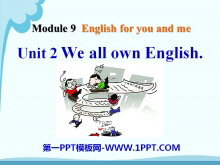 《We all own English》English for you and me 必发88课件