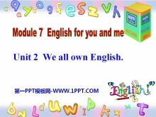 《We all own English》English for you and me PPT课件2