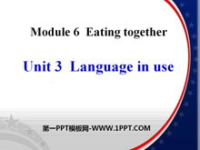 《Language in use》Eating together PPT课件3