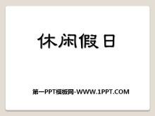 《休闲假日》PPT课件2