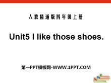 《I like those shoes》PPT课件3