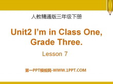 《I'm in Class OneGrade Three》PPT课件3