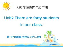 《There are forty students in our class》PPT课件