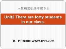 《There are forty students in our class》PPT课件2